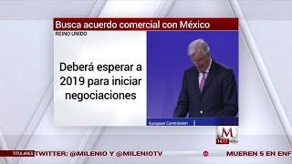 Tras Brexit, Reino Unido busca acuerdo comercial con México