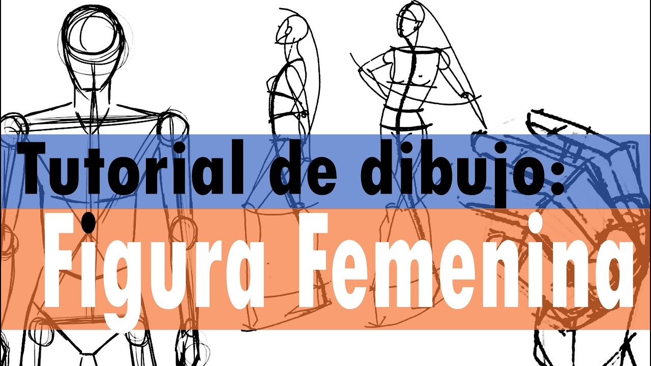 TUTORIAL DE DIBUJO - FIGURA FEMENINA - YouTube