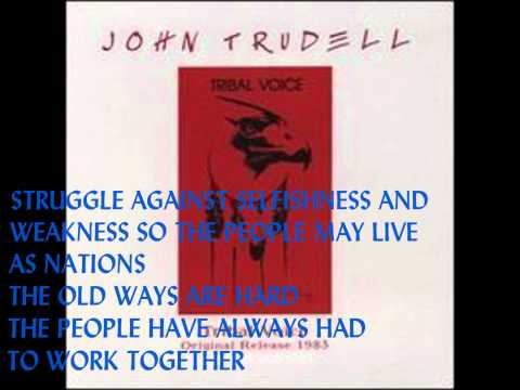 LISTENING -JOHN TRUDELL with lyrics