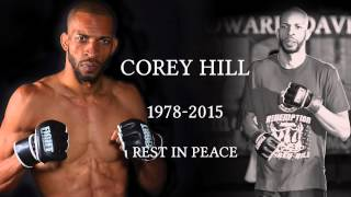 Tribute to Corey Hill