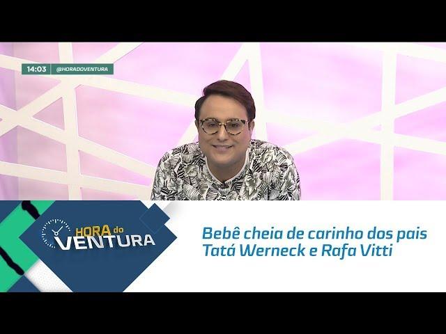 Bebê cheia de carinho dos pais Tatá Werneck e Rafa Vitti - Bloco 01