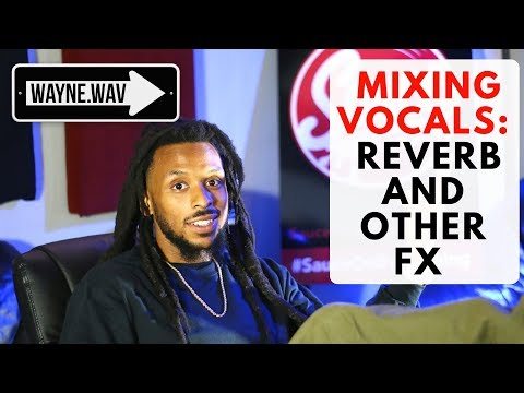 Mixing Vocals | How to Apply Reverb and Other Effects in Pro Tools