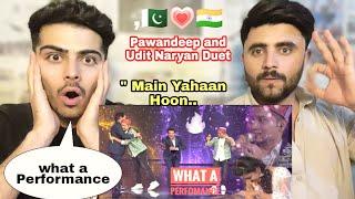Pawandeep Rajan & Udit Narayan Duet 🔥 || Indian Idol 12 || Main Yahaan Hoon || Pakistani Reaction