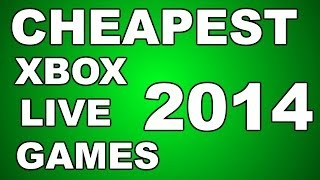 2014 CHEAPEST XBOX 360 GAMES ON THE XBOX LIVE MARKETPLACE!