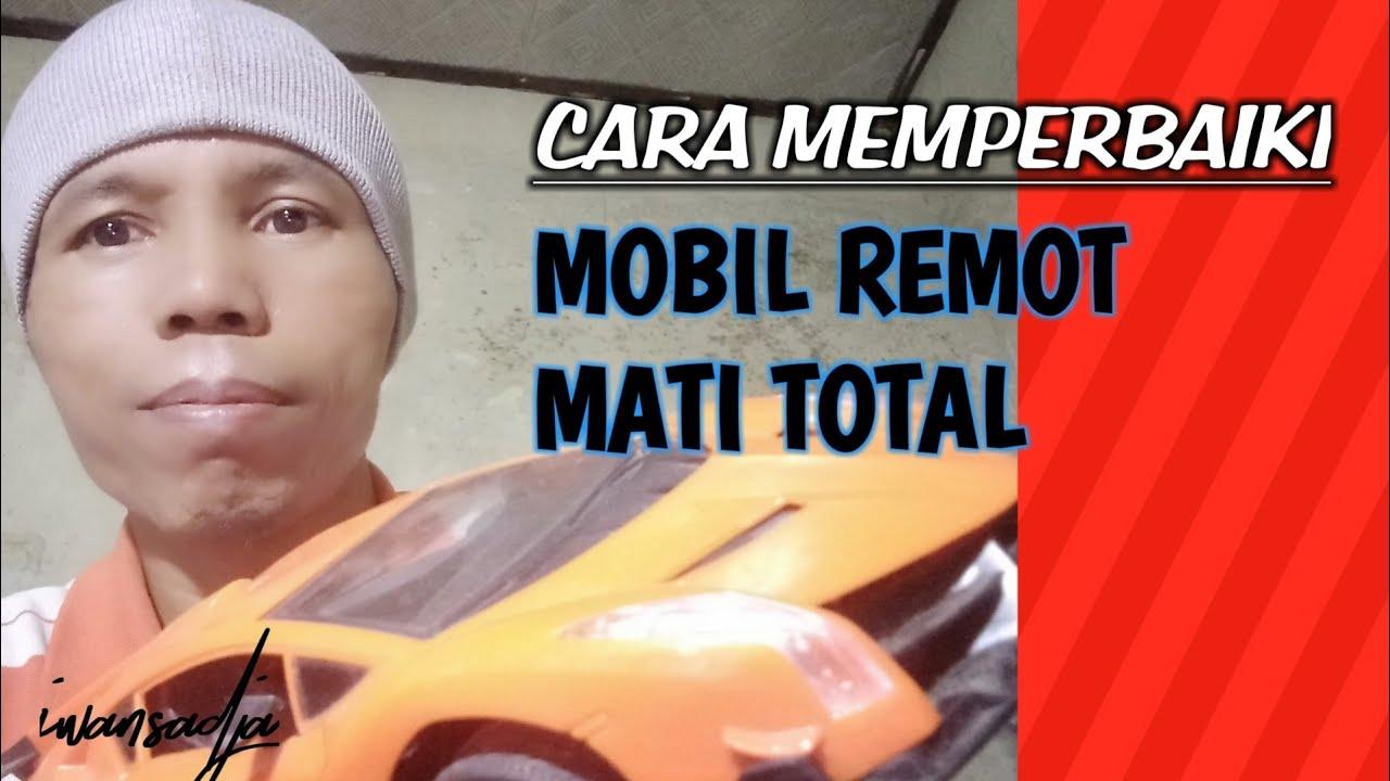 Mobil Remot Kontrol Mati Total Ini Solusinya Youtube