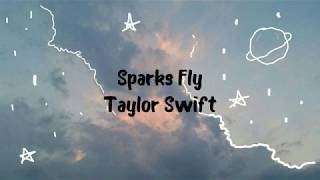 Download lagu Taylor Swift - Sparks Fly(Lyrics)