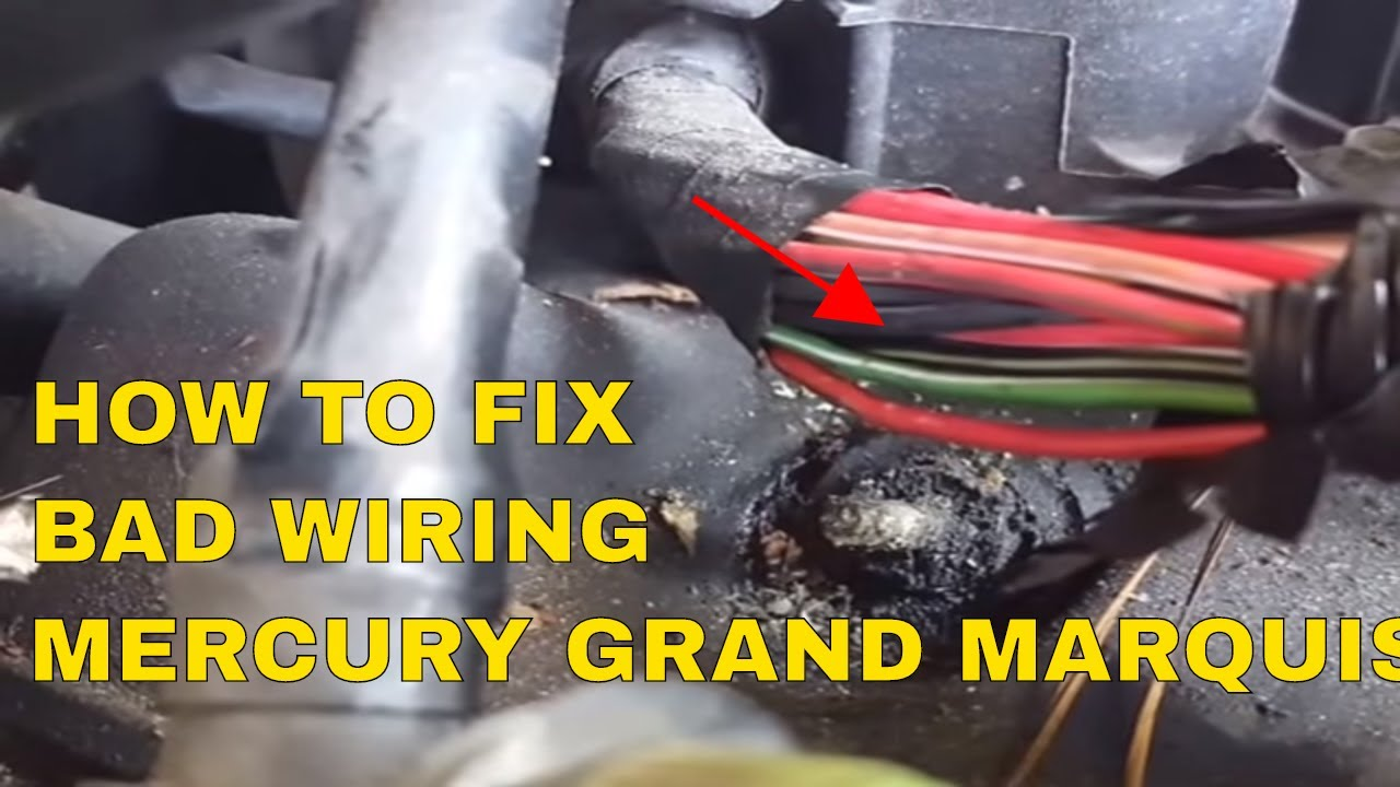 Mercury Wiring Diagram How To Fix Wiring Mercury Grand Marquis1998 To 2005
