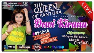 LIVE DEWI KIRANA SEASONS MALAM EDISI 09 12 2018 DS PEPEN MUNDU CIREBON