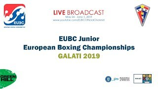 EUBC Junior European Boxing Championships GALATI 2019 Day 1 Ring B**