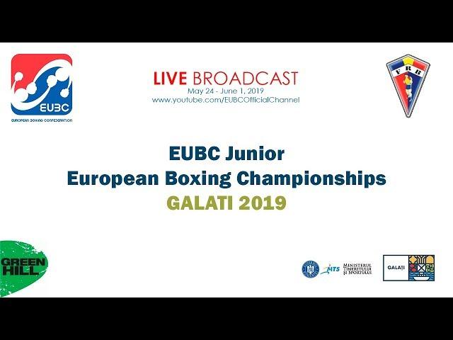 EUBC Junior European Boxing Championships GALATI 2019 Day 1 Ring A