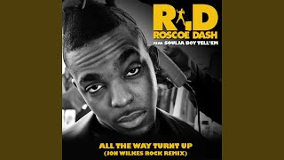 Play All The Way Turnt Up (Jon Wilkes Rock Remix)
