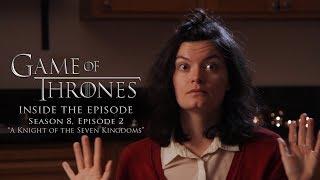 "GOT: Inside the Episode - ""Season 8: Episode 2"""