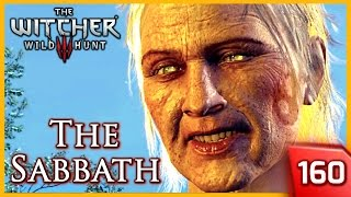 Witcher 3 ► The Witches' Sabbath (is Ciri Virgin?) #160