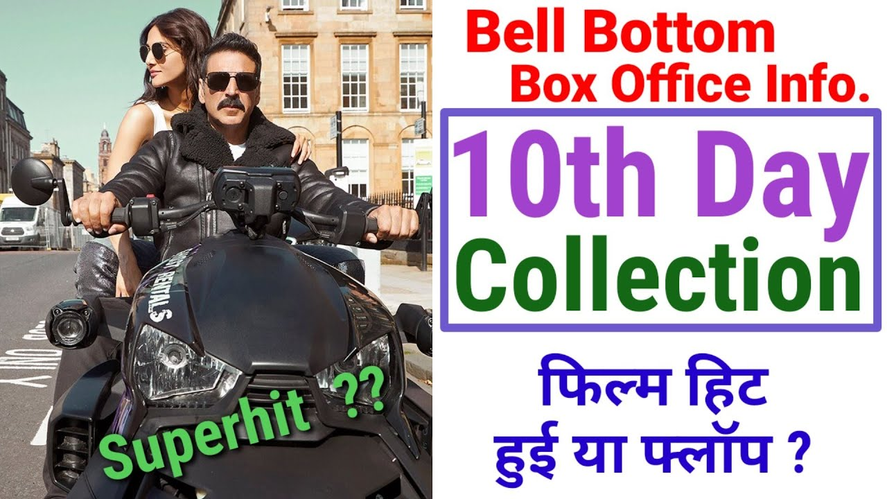 Bell Bottom 10th Day Box Office Collection | Bell Bottom Hit or Flop ? | Akshay kumar latest Film