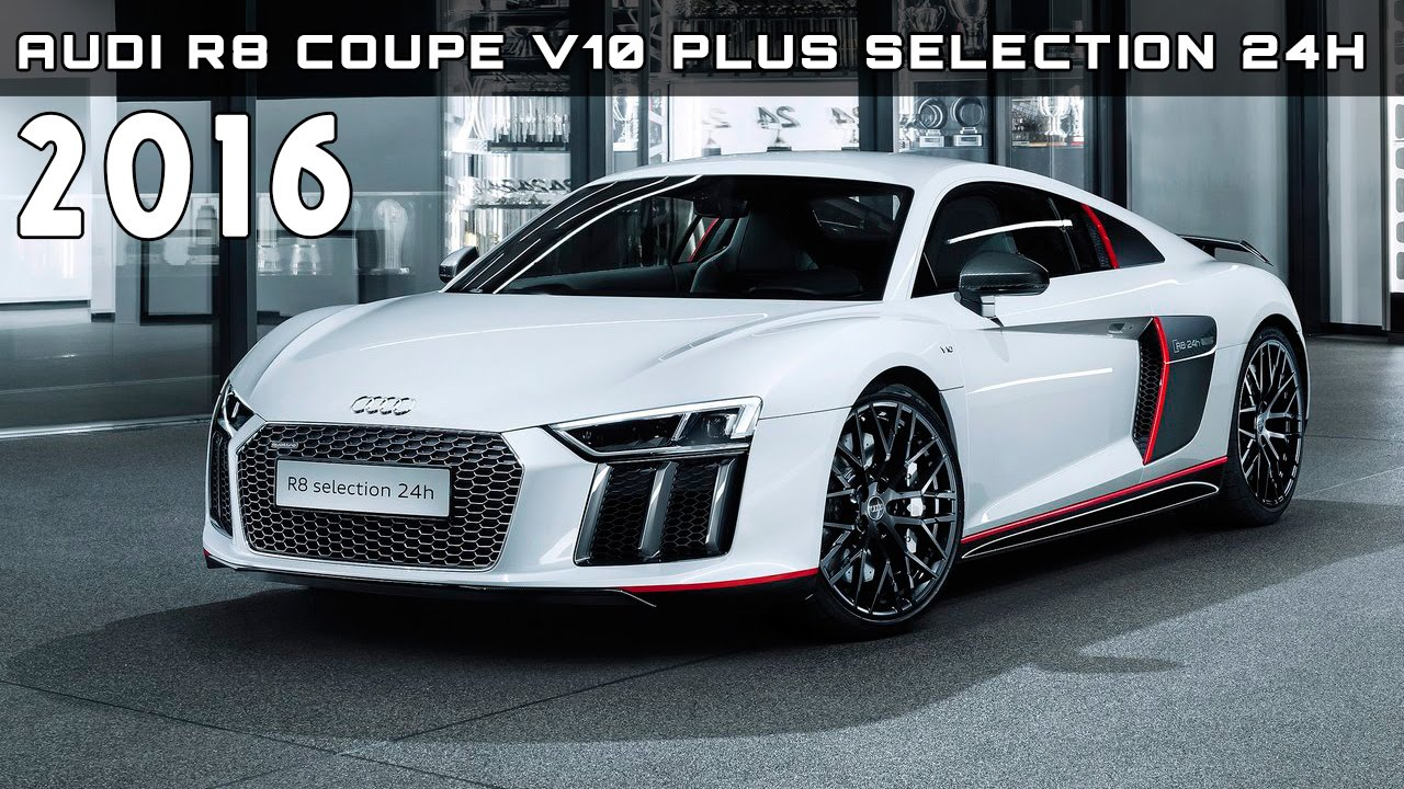 2016 Audi R8 Coupe V10 plus selection 24h Review Rendered Price ...