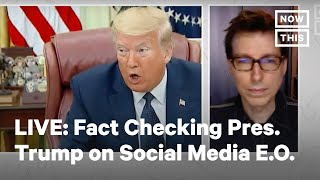 Pres. Trump Issues Executive Order on Social Media Companies | LIVE | NowThis