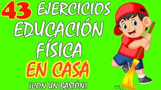 43 Ejercicios DIVERTIDOS para NIÑOS en CASA con sólo UN BASTÓN, EDUCACIÓN FÍSICA en CASA para NIÑOS😍