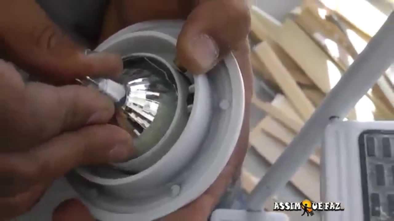 Como Trocar uma Lâmpada Dicróica - YouTube