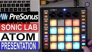 Presentation: Presonus ATOM Controller