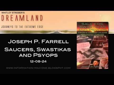 Joseph P. Farrell | Saucers, Swastikas and Psyops, 12-08-24