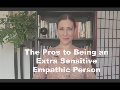 The Positive Aspects of Being Empathic