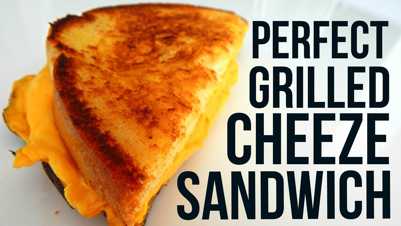 how to make the perfect grilled cheese sandwich youtube