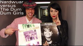 Nardwuar vs. The Dum Dum Girls