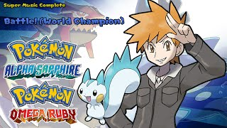 Pokémon Omega Ruby/Alpha Sapphire - Vs World Champion (Highest Quality)
