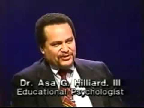 Dr  Asa Hilliard   Free Your Mind Return To The Source   Afr