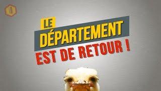 LE DÉPARTEMENT EST DE RETOUR !