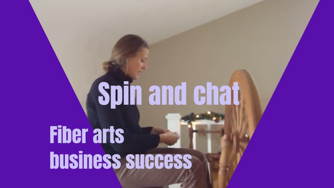 Spin and chat about fiber arts business success