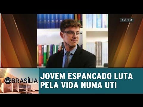 Jovem espancado luta pela vida numa UTI | SBT Brasília 08/08/2018