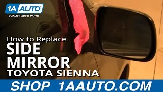How To Install Replace Side Rear View Mirror Toyota Sienna 04-10 1AAuto.com