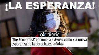 ¡LA PRENSA CONSERVADORA INTERNACIONAL SIGUE APOSTANDO POR AYUSO COMO LÍDER DE LA DERECHA ESPAÑOLA!