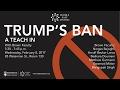 Trump's Ban: A Teach-In
