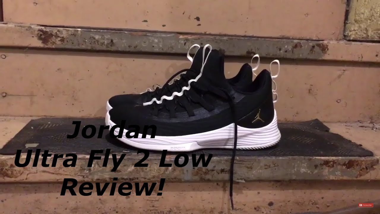 37f6728b3cd859 Jordan Ultra Fly 2 Low Performance Review - YouTube