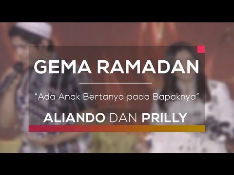 Aliando dan Prilly - Ada Anak Bertanya pada Bapaknya (Gema Ramadan)