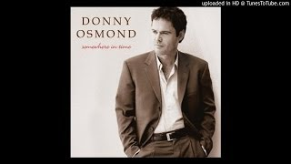 Watch Donny Osmond After The Love Has Gone video