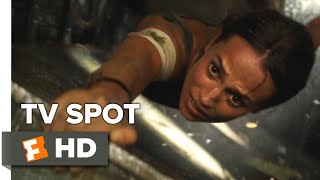 Tomb Raider TV Spot - Adventure (2018) | Movieclips Coming Soon