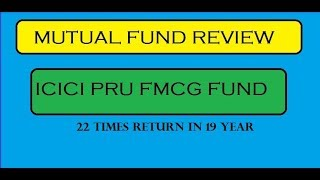 MUTUAL FUND REVIEW IN HINDI     ICICI PRUDENTIAL FMCG FUND    PERFORMANCE - HOLDINGS - FOLIO QUALITY