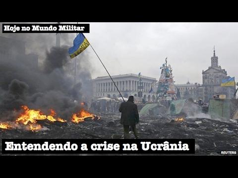 Entendendo a crise na Ucrânia