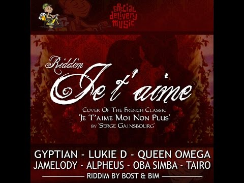 Various Artists - Je T'aime Riddim (Special Delivery Music) [Full Album]