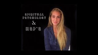 Highly Sensitive People need SPIRITUAL Psychology - Candace van Dell
