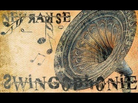 Nevrakse - Swingophonie (Mix electro-swing aout 2013)