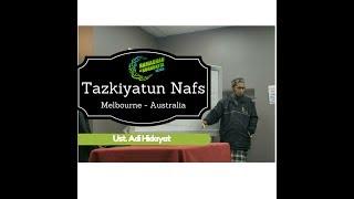 Video Tazkiyatun Nafs. Ustadz Adi Hidayat download MP3, 3GP, MP4, WEBM, AVI, FLV Juli 2018