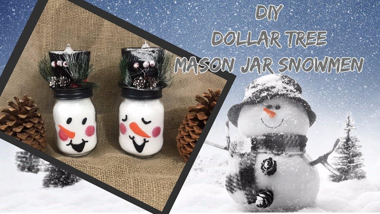 Diy Easy Dollar Tree Mason Jar Snowmen Dollar Tree Decor Youtube