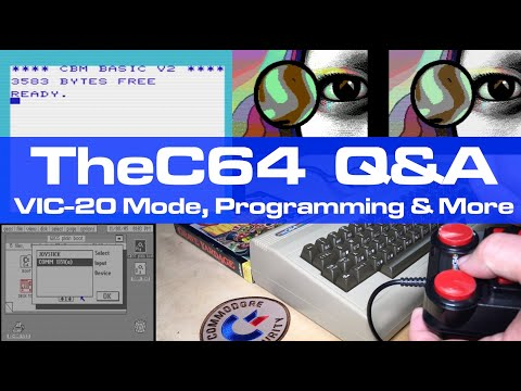 "TheC64 ""Maxi"" Q&A, VIC-20 Mode, Programming & More"