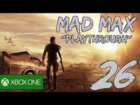 Mad Max Playthrough Part 26: Reducing Threat in Pink Eye's Terriroty