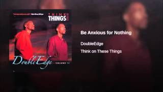 Be Anxious for Nothing   YouTube