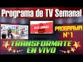 TRANSFORMATE EN VIVO TV Programa 1 Alex Gimenez Presenta mp3
